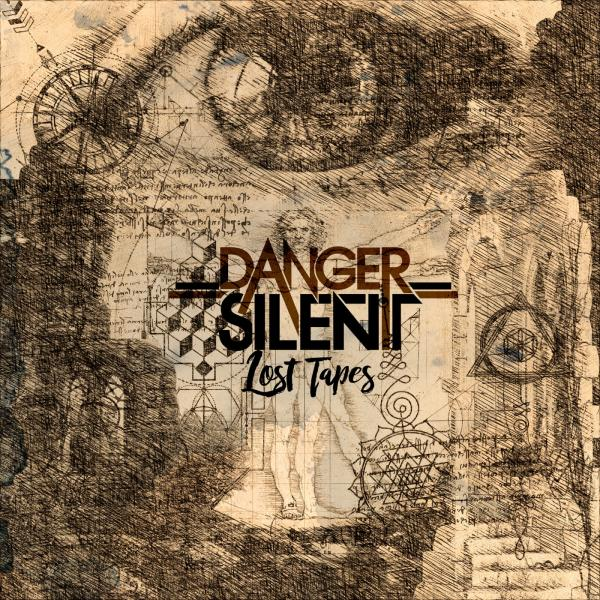 Danger Silent - Lost Tapes