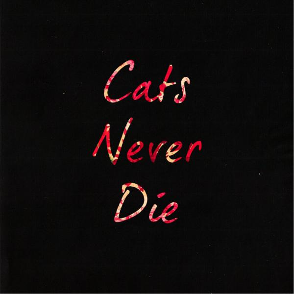 Cats Never Die - Discography (2014 - 2016)