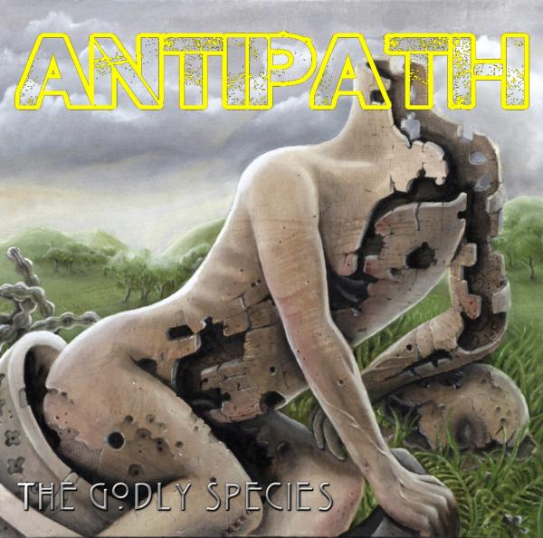 Antipath - The Godly Species (EP)