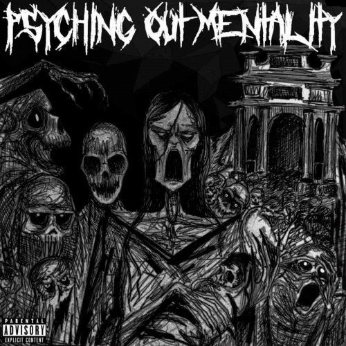 Psychotic Outsider - Psyching Out Mentality