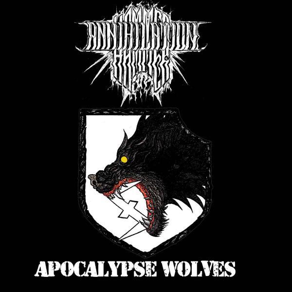 Annihilation Hammer - Apocalypse Wolves (Demo) (2020 ...