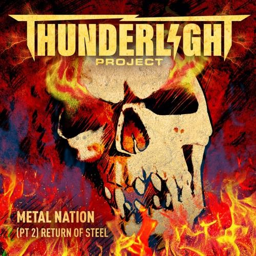 Thunderlight Project - Metal Nation: Return of Steel (Pt. 2 )
