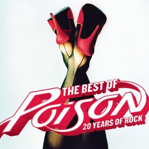 Poison - The Best Of Poison 20 Years Of Rock (Compilation) (Lossless)