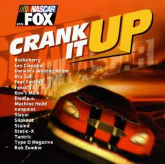 Various Artists - NASCAR On Fox: Crank It Up (feat. Les Claypool, Slayer, Slipknot, Type O Negative, Rob Zombie)