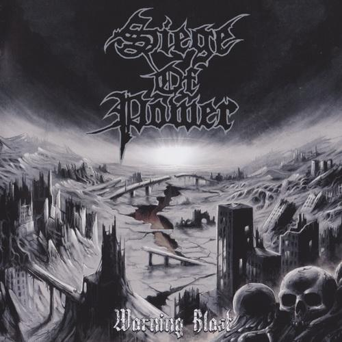 Siege of Power - Warning Blast (Lossless)