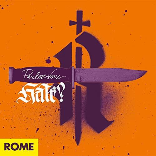Rome - Parlez-Vous Hate? (Lossless)
