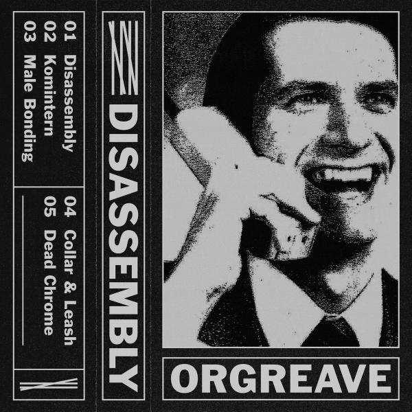 Orgreave - Disassembly (EP)