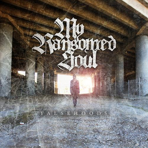 My Ransomed Soul - Falsehoods