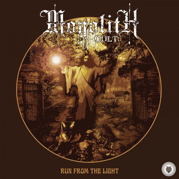 Monolith Cult - Run from the Light