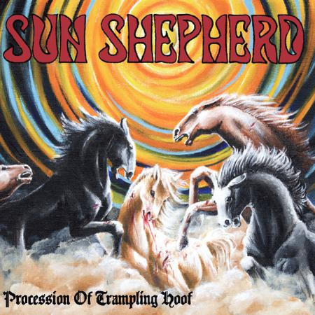 Sun Shepherd - Procession Of Trampling Hoof