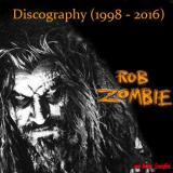 Rob Zombie - Discography (1998 - 2016)