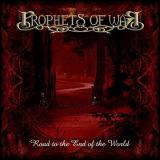 Prophets Of War - Road To The End Of The World