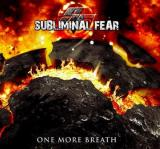 Subliminal Fear - One More Breath (Lossless)