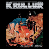 Krullur  - ...Failure To Comply (EP)