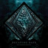 Decaying Days - Discography (2013-2017)