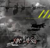 Kings Will Fall - Thrash Force. One