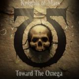 Knights of Mars - Toward The Omega