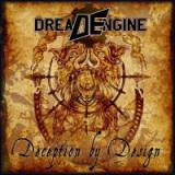 Dread Engine  - Deception by Design