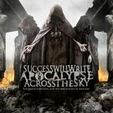 Success Will Write Apocalypse Across The Sky - The Grand Partition And The Abrogation Of Idolatry (Lossless)