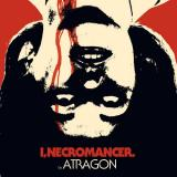 Atragon - I, Necromancer