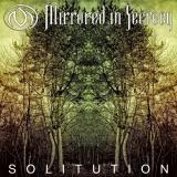 Mirrored In Secrecy - Solitution
