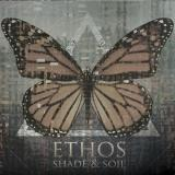 Ethos - Shade And Soil