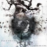 Reckoning - Weakness Sows Its Seeds (EP)