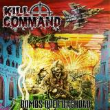 Kill Command  - Bombs Over Baghdad (EP)