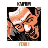 KMFDM - Yeah! (EP)