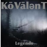 Kōvālent - Legends
