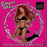 Ginger Likes… - Style Over Substance