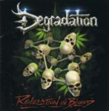Degradation  - Revelation in Blood (Remastered 2017) (Deluxe Edition)