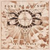 Sons Of Sounds - Into The Sun