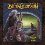 Blind Guardian  - Follow the Blind (Remastered 2017)