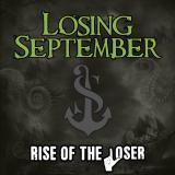 Losing September - Rise of the Loser