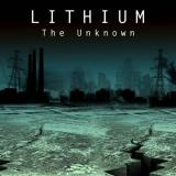 Lithium - The Unknown