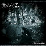 Blood Tears - Three Wishes (Limited Edition) (Lossless)