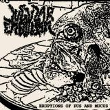 Jugular Embolism - Eruptions of Pus and Mucus (Demo)