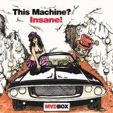 Madbox - This Machine? Insane!