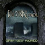 Illusion of Control - Grim New World (EP)