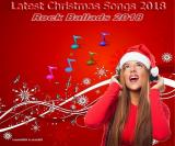 Various Artists - Latest Christmas Songs. Rock Ballads (Lossless)