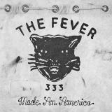 The Fever 333 - Made an America (EP)