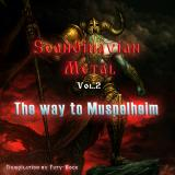 Various Artists - Scandinavian Metal: The Way To Muspelheim Vol.2