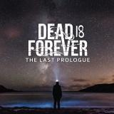 Dead Is Forever - The Last Prologue (EP)