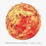 Dysfunctional by choice - Atomic Clock