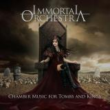 Immortal Orchestra - Chamber Music For Tombs And Kings