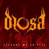 Diosa - Cleanse Me in Fire