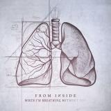 From Inside - When I'm Breathing Without You (EP)