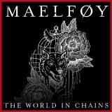 Maelføy - The World in Chains (EP)