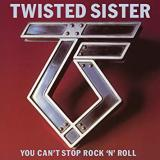 Twisted Sister - You Can't Stop Rock 'n' Roll (Remastered 2018) (2CD)